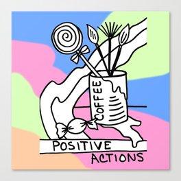 Positive Actions Canvas Print