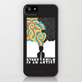 Every Child Is An Artist iPhone Case