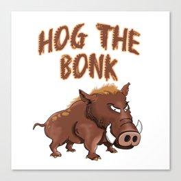 hog the bonk Canvas Print