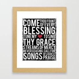 Come Thou Fount of Every Blessing Framed Art Print