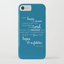 For I know the plans I have for you iPhone Case