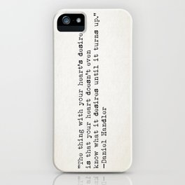 """""""The thing with your heart's desire is that your heart..."""" -Daniel Handler iPhone Case"""
