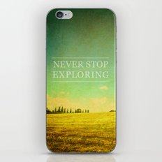 Never Stop Exploring iPhone Skin