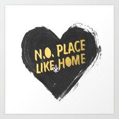 N.O. Place Like HOME Art Print