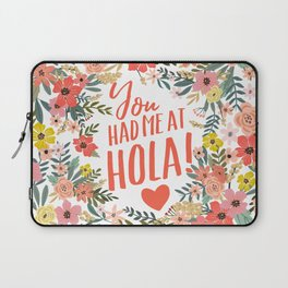 You had me at hola! Laptop Sleeve