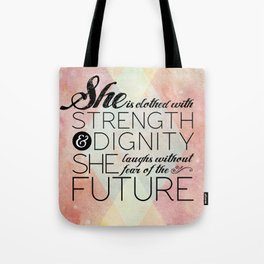 Proverbs 31 She is...  Tote Bag