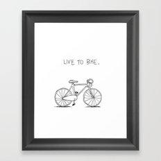 Live to Bike Framed Art Print