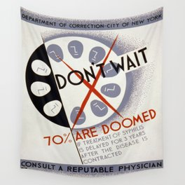 Vintage poster - Don't Wait Wall Tapestry