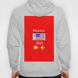 Mexico Wall Hoody