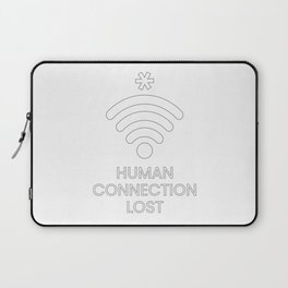 Human Connection Lost Laptop Sleeve