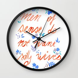 Men of sense do not want silly wives - Orange & Blue Palette Wall Clock