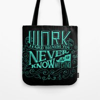 work hard Tote Bags featuring Work Hard by Scott Biersack