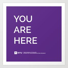 YOU ARE HERE [Gotham Violet] Art Print