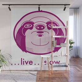 Live Slow Pink Wall Mural