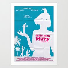 There's Something About Mary Art Print