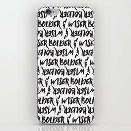 Bolder & Wiser iPhone Skin