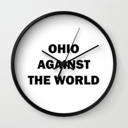 Ohio Against The World Wall Clock