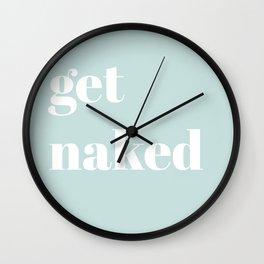 get naked VII Wall Clock