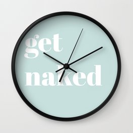 get naked VII Wall Clock