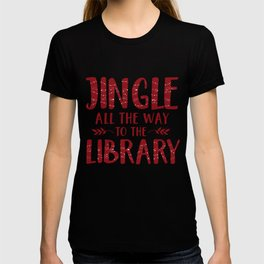 Jingle All The Way To The Library (Red) T-shirt