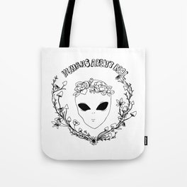 humans aren't real Tote Bag