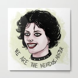 We Are The Weirdos, Mister. Metal Print