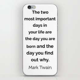 The two most important days in your life ... iPhone Skin