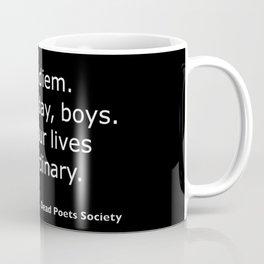Dead Poets Society quote Coffee Mug