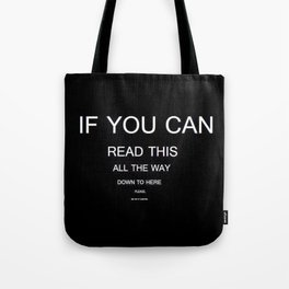 if you can read this new 2018 word typography art funny words fun Tote Bag