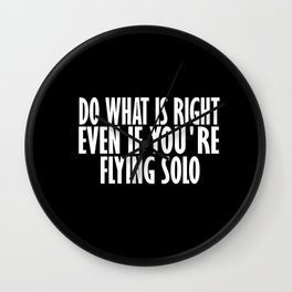 do what is right Wall Clock