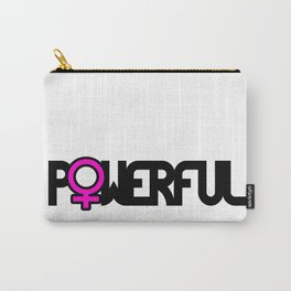 Powerful Strong Woman Carry-All Pouch