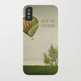 Never Stop Exploring ( Air Balloon) iPhone Case
