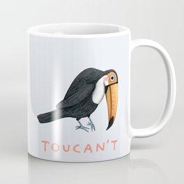 Toucan Toucan't Coffee Mug