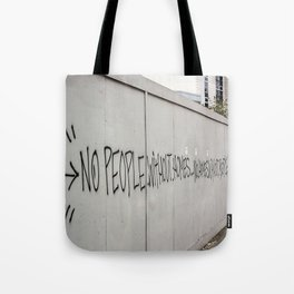 No people without homes, no homes without people.... Tote Bag