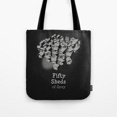 50 Sheds of Grey Tote Bag