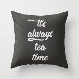 Tea Time I Throw Pillow