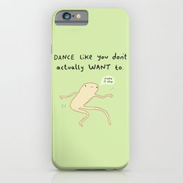 Dance Motivation iPhone Case