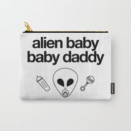 Alien Baby Baby Daddy Carry-All Pouch