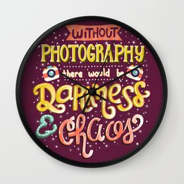 Photographer Inspirational Quote Wall Clock