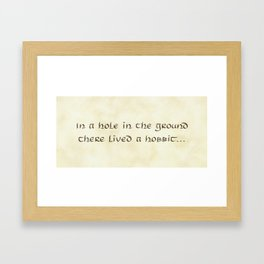 In a Hole in the Ground... Framed Art Print