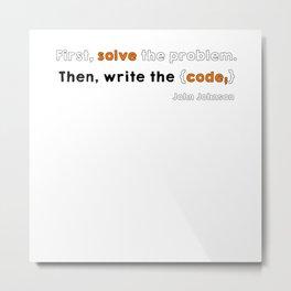 Solve the problem Metal Print