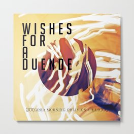 Wishes for a Duende Metal Print