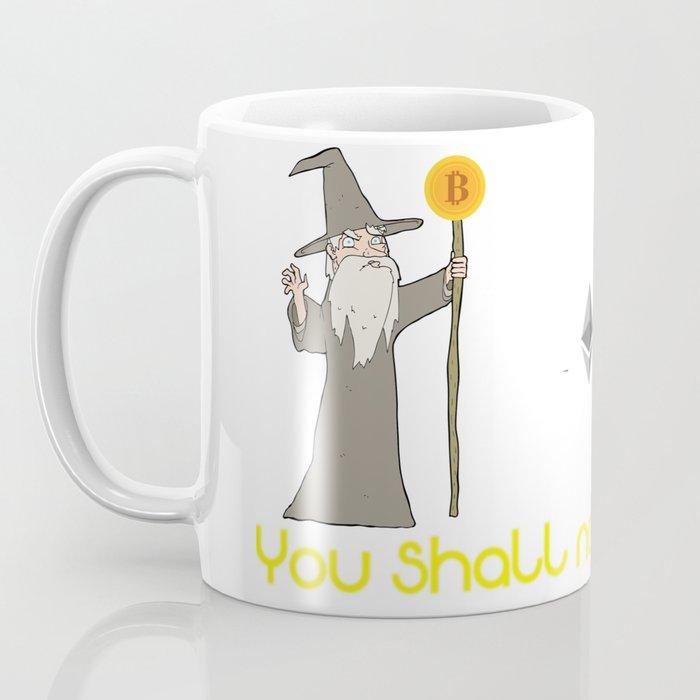 You shall not pass Coffee Mug