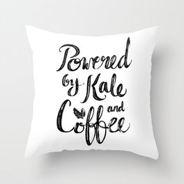 Powered by Kale and Coffee Throw Pillow