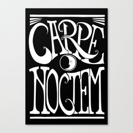 Carpe Noctem - black Canvas Print