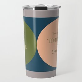 Strong Is Beautiful - Serena Williams Quote Travel Mug