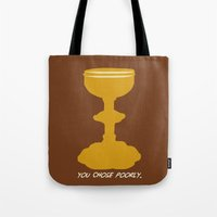 indiana jones Tote Bags featuring Indiana Jones - You Choose Poorly by Swell Dame