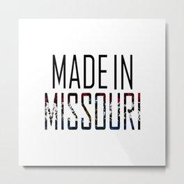 Made In Missouri Metal Print