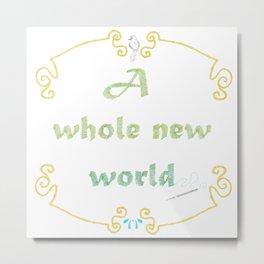A Whole New World Metal Print