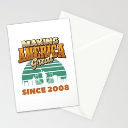 Making America Great Since 2008 Vintage Birthday Gift Idea Stationery Cards